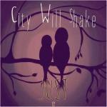 City Will Shake
